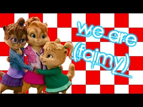 The chipettes -We are (faimily)