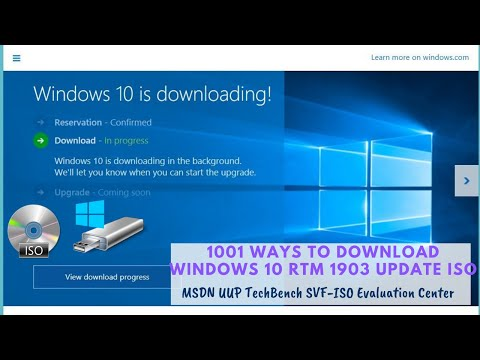 1001 ways to download Windows 10 RTM 1903 Update ISO - MSDN UUP TechBench SVF-ISO Evaluation Center