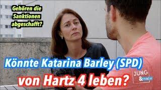 Könnte Katarina Barley (SPD) von Hartz 4 leben?