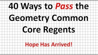 How to Pass the Geometry Common Core Regents   40 Ways