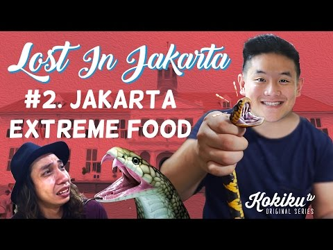 LOST IN JAKARTA #2: Jakarta Extreme Food (Awesome Eats Makan Ular & Biawak) feat. Gerry Girianza
