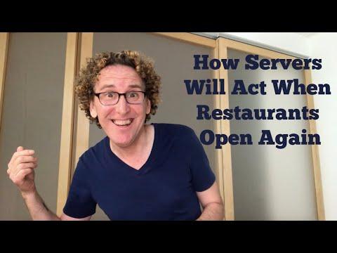 How Servers Will Act When Restaurants Open Again