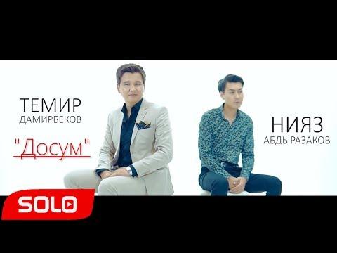 Нияз Абдыразаков & Темир Дамирбеков