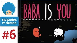 Baba Is You PL #6 | Puzzle Is Easy, Staszek Is Triggered