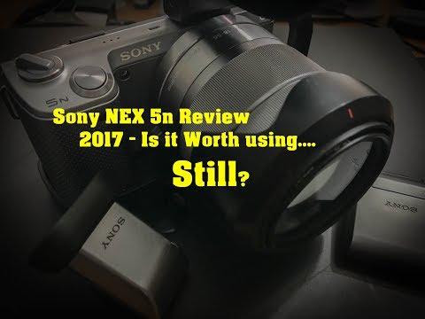 Sony NEX 5n Review in 2017 - Worth using Still??