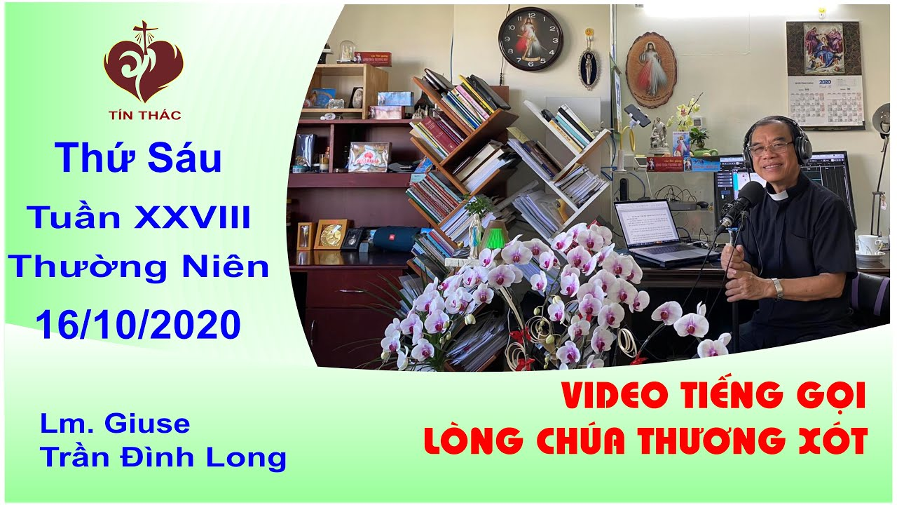VIDEO Tiếng Gọi Lòng Chúa Thương Xót   Thứ Sáu – 16/10/2020   Lm Giuse Trần Đình Long