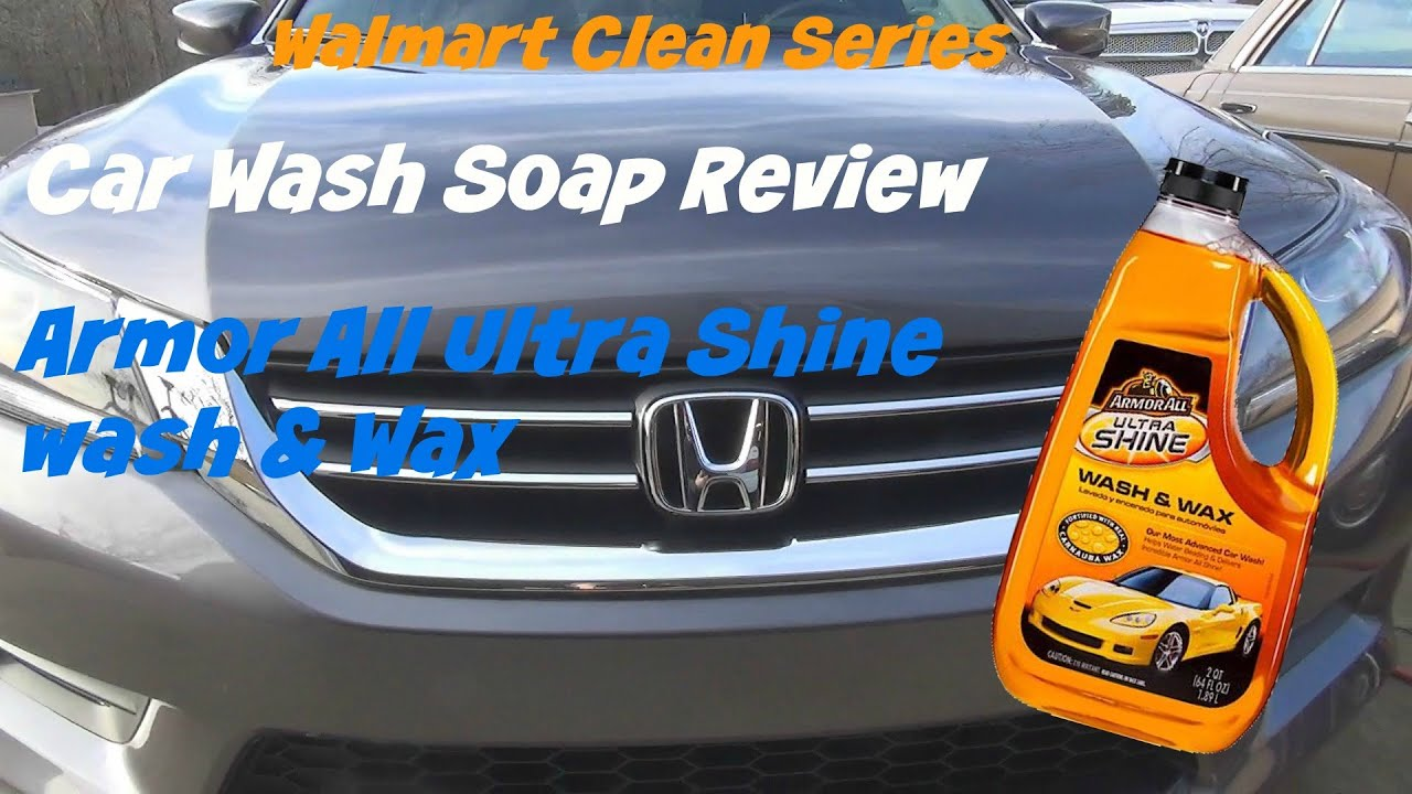 Walmart clean series review of armor all ultra shine wash and wax youtube