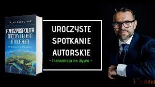 Uroczysta Premiera Najnowszej Książki Dra Jacka Bartosiaka - Warszawa, dn. 12.10.2018r.