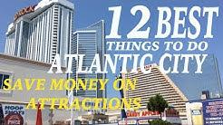 12 Best Things To Do In Atlantic City-$$$ MONEY SAVING INFO