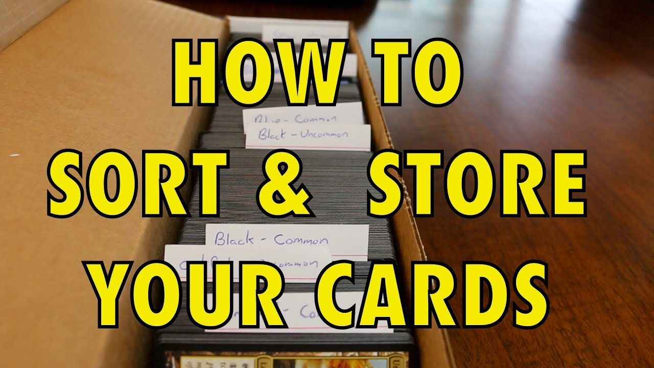 MTG - How To Sort And Store Your Magic: The Gathering Card Collection