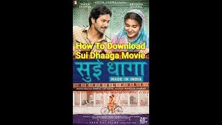 How to download Sui Dhaaga full movie from allindianmovies.net