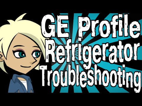 GE       Profile       Refrigerator    Troubleshooting  YouTube