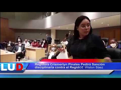 Regidora Crismerlyn Pinales Pedirá sanción disciplinaria contra el regidor Wiston Báez