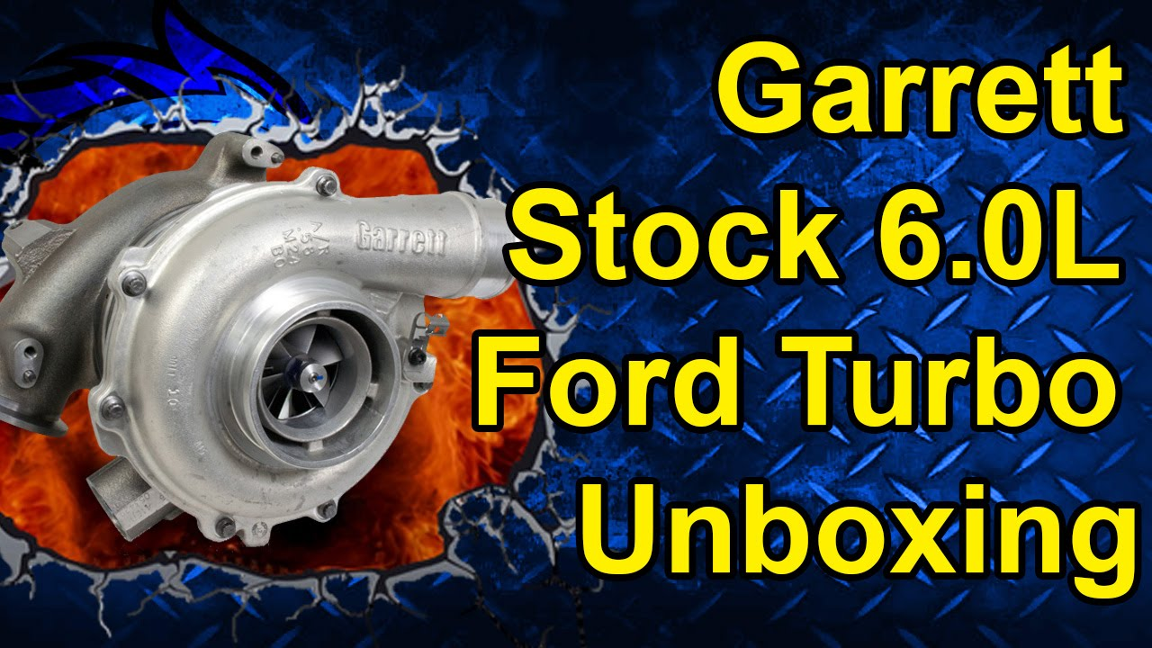 Garrett 6 0L Ford Turbo Unboxing | Get Boost for a Great Price!