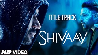 BOLO HAR HAR HAR  Video Song |  SHIVAAY Title Song |  Ajay Devgn |  Mithoon Badshah | T-Series(Presenting