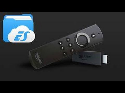 ES FILE EXPLORER HOW TO INSTALL ON FIRE STICK