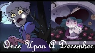 Meteora: Once Upon A December: SVTFOE AMV