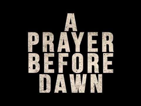 A Prayer Before Dawn - 24 mei in de bioscoop