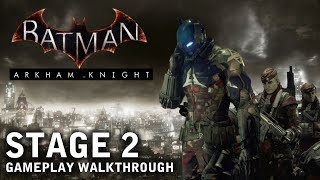 Batman - Arkham Knight - Stage 2: The Militia (PS4)