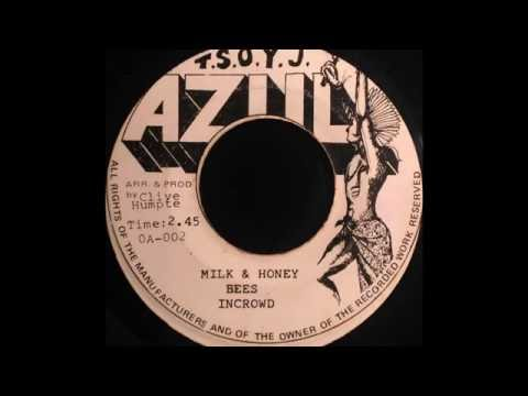IN-CROWD - Milk & Honey Bees [1975]