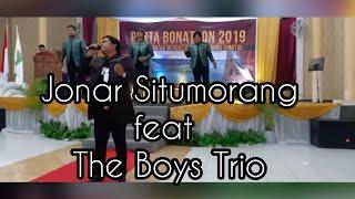 Gambar cover Penonton Pun Teriak Mendengar Suaranya JONAR SITUMORANG Feat THE BOYS TRIO
