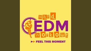 Feel This Moment (Workout Mix 140 bpm)
