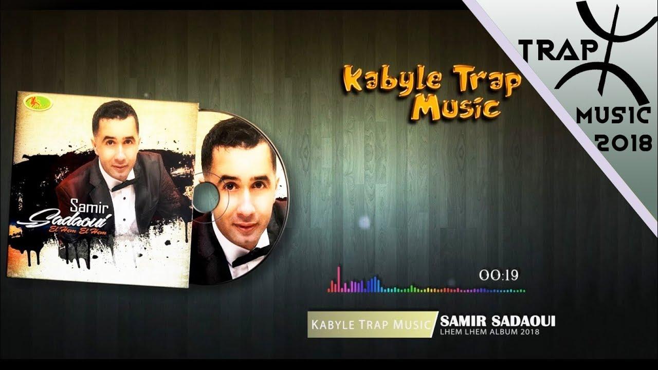 music kabyle samir sadaoui 2018