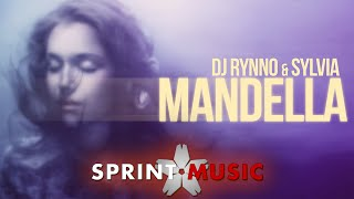 Dj Rynno & Sylvia - Mandella (by Rolla7) | Official Single
