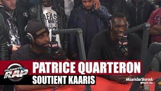 Patrice Quarteron soutient Kaaris #PlanèteRap thumbnail