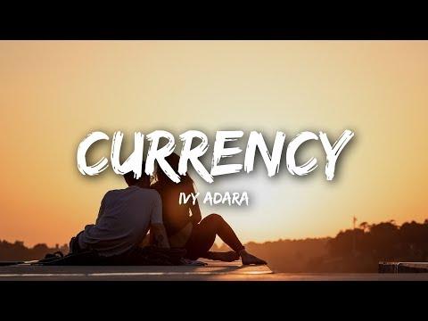 Ivy Adara - Currency (Lyrics / Lyrics Video)