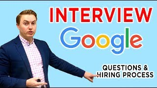 Google Interview and Hiring Process | Questions and Answers