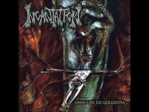 Incantation - Onward to Golgotha (Full Album)