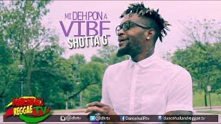 Shotta G - Pon A Vibe [Official Lyric Video] ▶Dancehall ▶Reggae 2016