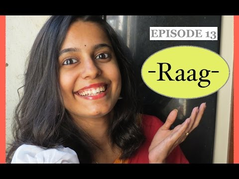 Ep 13: What is a Raag?