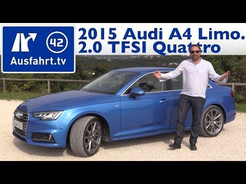 2015 Audi A4 2.0 TFSI quattro Limousine B9 - Fahrbericht der Probefahrt, Test, Review