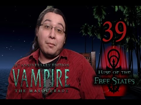 """FIXED """"It Would Look Like I Was Ejaculating Uncontrollably"""" Vampire the Masquerade pt. 39"""