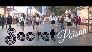 [KPOP IN PUBLIC] SECRET(시크릿) 'Poison (포이즌)' | Dance Cover by…