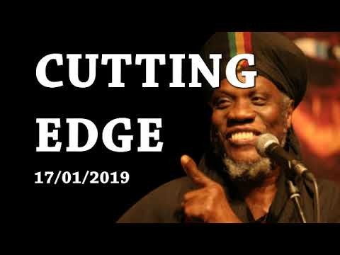 MUTABARUKA CUTTING EDGE 17/01/2019
