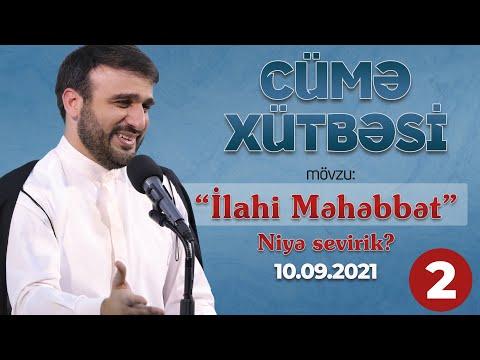Hacı Ramil - Niyə sevirik? - Cümə Xütbəsi - Mövzu: \