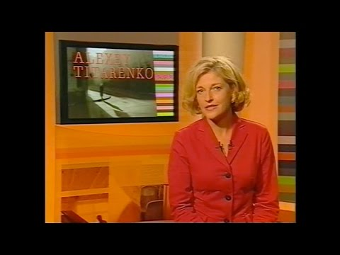 Alexey Titarenko presented by LE JOURNAL DE LA CULTURE on ARTE TV 2004