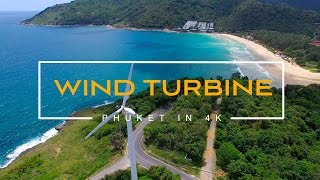 Thailand. Phuket. NaiHarn. Wind turbine. July 2016. 4k video.