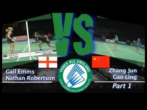 All England Zhang Jun and Gao Ling vs Nathan Robertson and Gail Emms Part 1