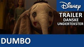Trailer - Danske undertekster   Dumbo