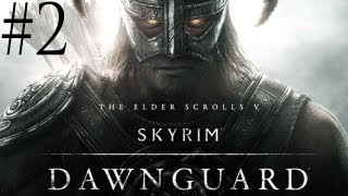 The Elder Scrolls V: Skyrim - Walkthrough - Dawnguard DLC - Part 2 - Dan-guard