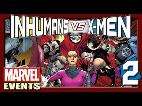 Inhumans V.S. X-Men [2] การตัดสินใจขององค์ราชินี! [Marvel Events]