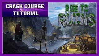 RISE TO RUINS Tutorial: Crash Course Tutorial for Rise to Ruins Basics ( Old Version )