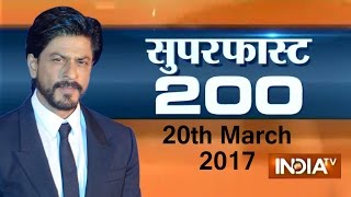 Superfast 200 | 20th March, 2017, 05:00 PM ( Part 3 ) - India TV
