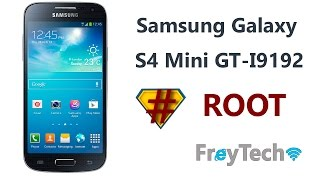ROOT Samsung Galaxy S4 Mini GT-I9192 Español