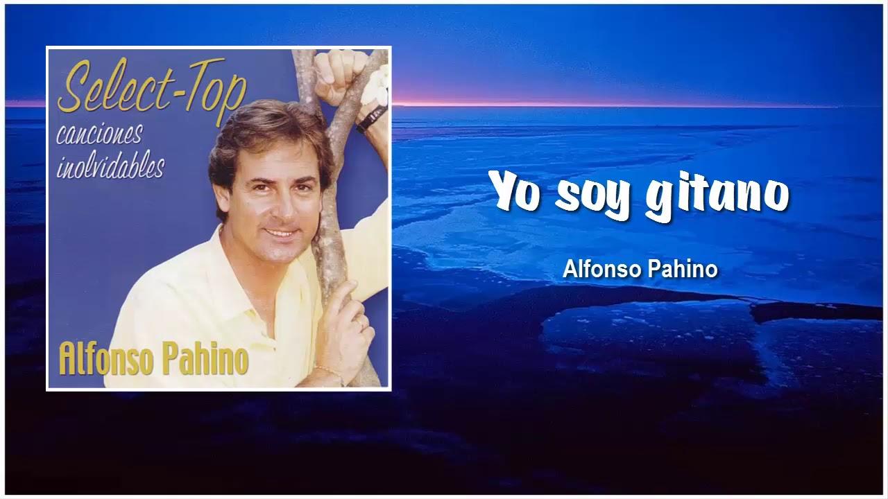 Yo Soy Gitano Alfonso Pahino 320 Youtube