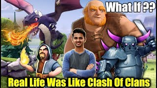 What If Real Life Was Like Clash Of Clans - Funny COC Video | Dekhte Rahoo